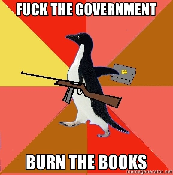 Socially Fed Up Penguin - fuck the government burn the books