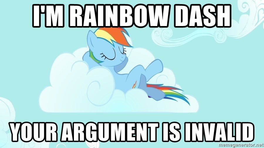 Rainbow Dash Cloud - i'm rainbow dash your argument is invalid