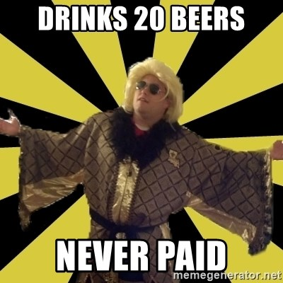 Party Foul Flair - drinks 20 beers never paid