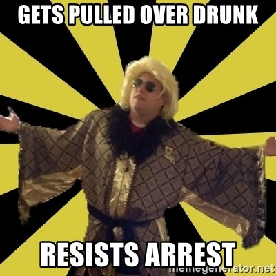 Party Foul Flair - gets pulled over drunk resists arrest