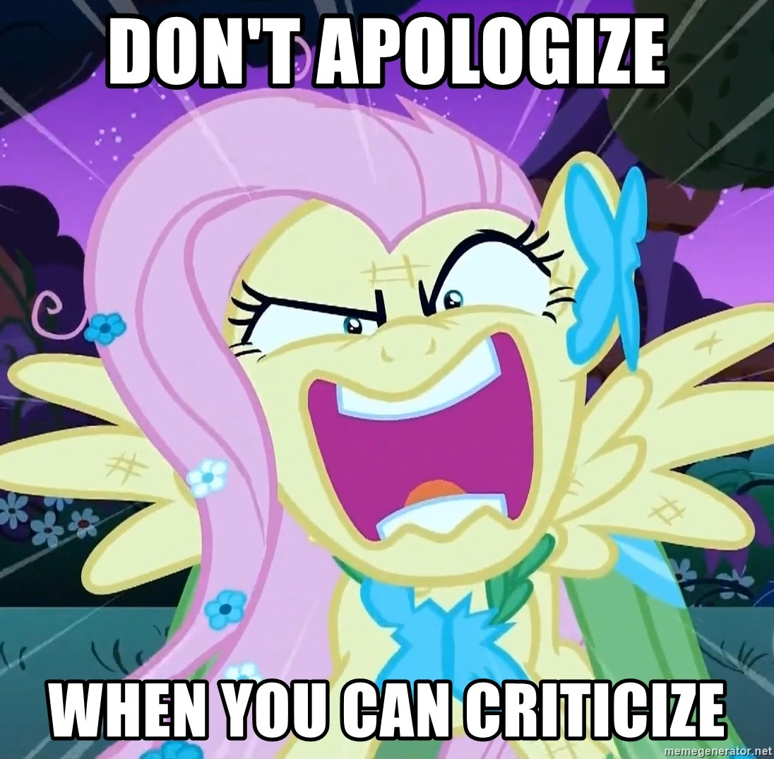 angry-fluttershy - don't Apologize when you can criticize
