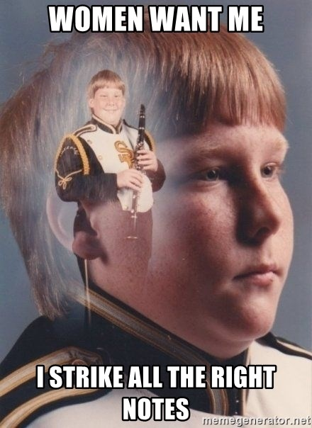 PTSD Clarinet Boy - Women want me I strike all the right notes