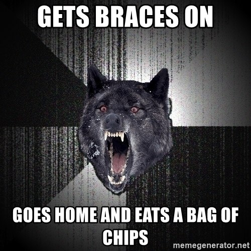 Insanity Wolf - gets braces on goes home and eats a bag of chips