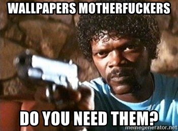 Pulp Fiction - WallpapERS MOTHERFUCKERS dO YOU NEED THEM?