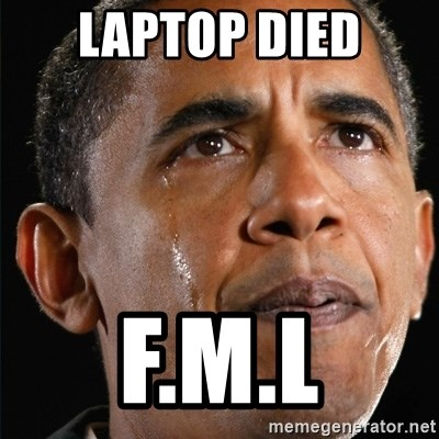 Obama Crying - Laptop died f.m.l