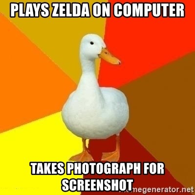Technologically Impaired Duck - Plays zelda on computer takes photograph for screenshot