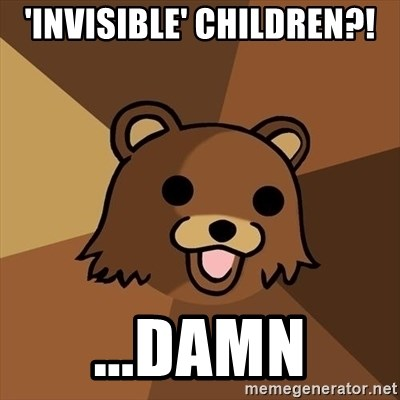 Pedobear - 'invisible' children?! ...damn