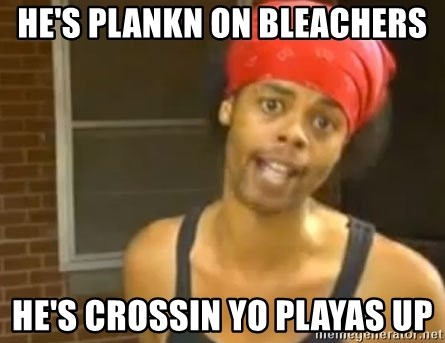 Antoine Dodson - He's plankn on bleachers he's crossin yo playas up