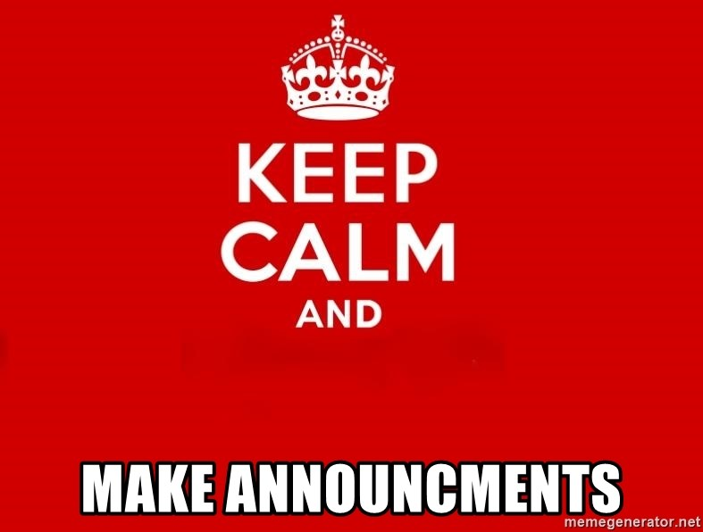 Keep Calm 2 - MAKE ANNOUNCMENTS