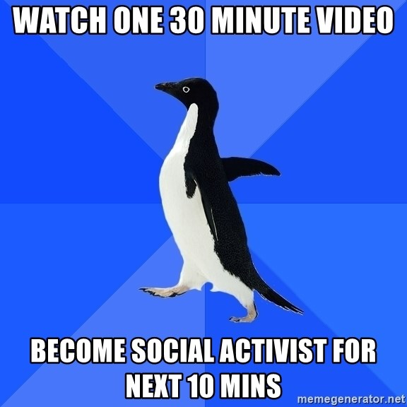 Socially Awkward Penguin - Watch one 30 minute video become social activist for next 10 mins