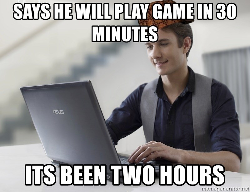 SCUMBAG TKer V.2.0 - SAYS HE WILL PLAY GAME IN 30 MINUTES ITS BEEN TWO HOURS