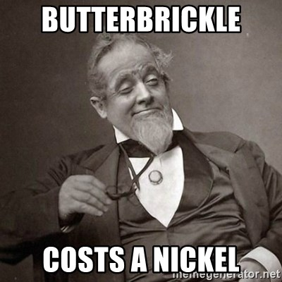 1889 [10] guy - butterbrickle  costs a nickel
