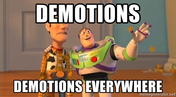 Consequences Toy Story - Demotions Demotions everywhere