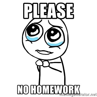 pleaseguy  - please no homework