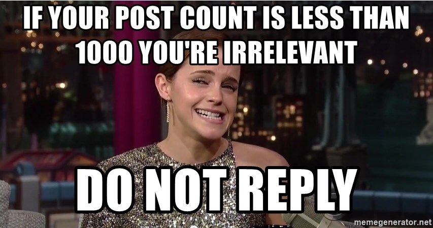 Emma Watson Trollface - if your post count is less than 1000 you'Re irrelevant do not reply