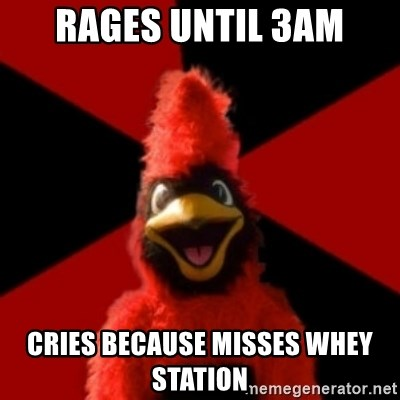 Wesleyan Cardinal - rages until 3AM Cries Because Misses Whey Station