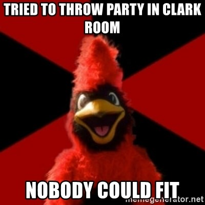 Wesleyan Cardinal - TRIED TO THROW PARTY IN CLARK ROOM NOBODY COULD FIT