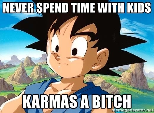goku troubled - never spend time with kids karmas a bitch