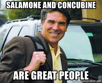 Rick Perry - salamone and concubine are great people