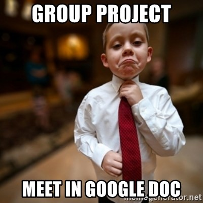 Alright Then Business Kid - Group Project Meet in google doc