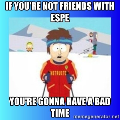 super cool ski instructor - if you're not friends with espe you're gonna have a bad time