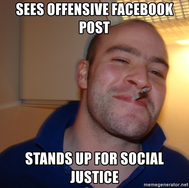 Good Guy Greg - sees offensive facebook post stands up for social justice