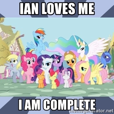 MLP - Ian Loves me I am COMPLETE