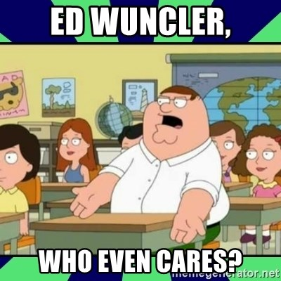 Who Cares? - ED Wuncler, Who even cares?