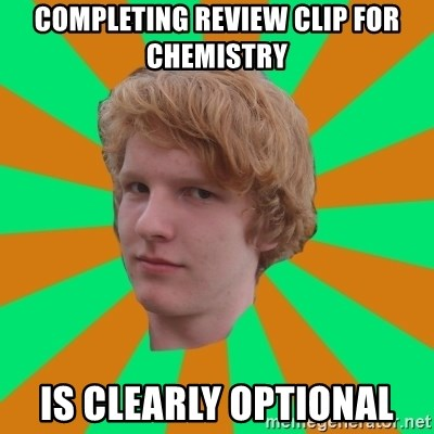 Scott Leslie - Completing Review clip for chemistry is clearly optional