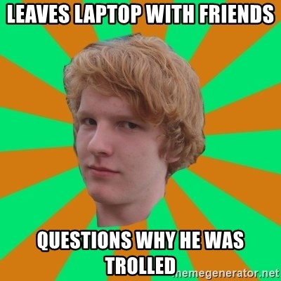 Scott Leslie - Leaves laptop with friends questions why he was trolled