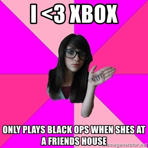 Idiot Nerd Girl - I <3 Xbox Only plays black ops when shes at a friends house