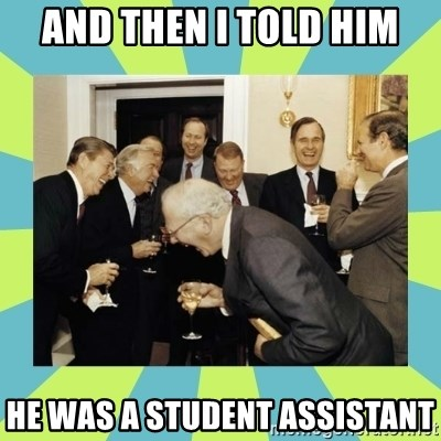reagan white house laughing - and then i told him he was a student assistant