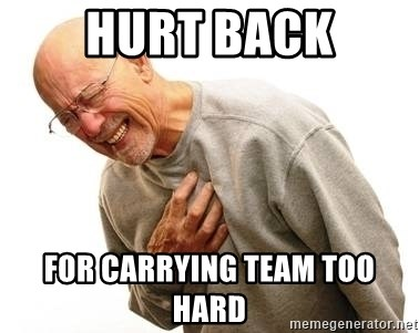 17115800 hurt back for carrying team too hard old man heart attack meme