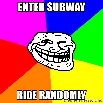 Trollface - enter subway ride randomly