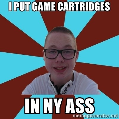 Tamas Weed Abuser - i put game cartridges in ny ass