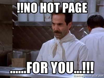 soup nazi - !!no hot page ......for you...!!!