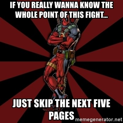FTFW Deadpool - If you really wanna know the whole point of this fight... just skip the next five pages