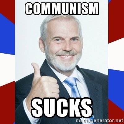 Idiot Anti-Communist Guy - Communism SUCKS