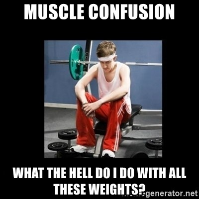 Annoying Gym Newbie - muscle confusion what the hell do i do with all these weights?