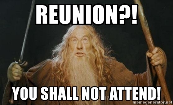 You shall not pass - REunion?! you shall not attend!
