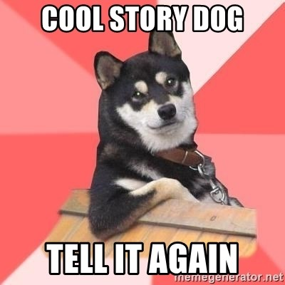 Cool Dog - cool story dog tell it again