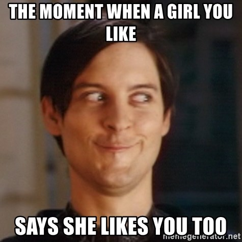 what to do when a girl says she likes you
