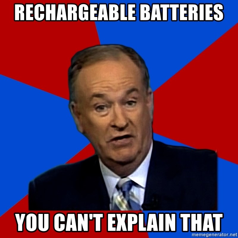Bill O'Reilly Proves God - RECHARGEABLE BATTERIES yOU CAN'T EXPLAIN THAT