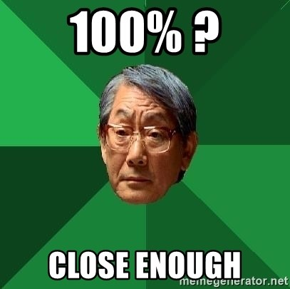 High Expectations Asian Father - 100% ? Close enough