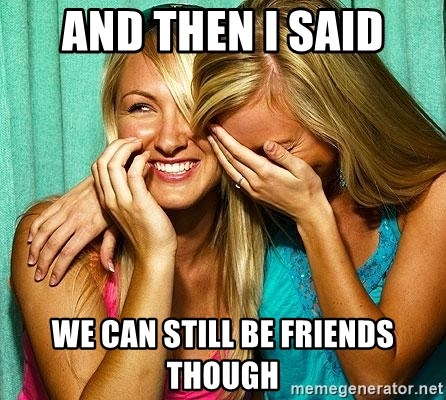 Laughing Whores - and then i said we can still be friends though