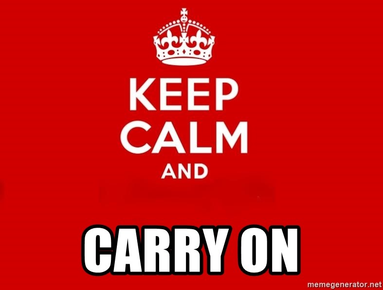 Keep Calm 2 - CARRY ON