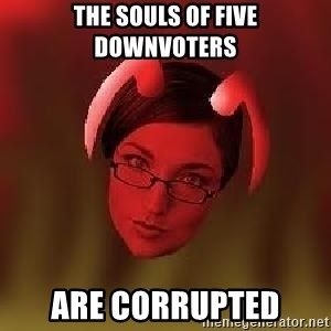 Bad Nanny - The souls of five downvoters are corrupted