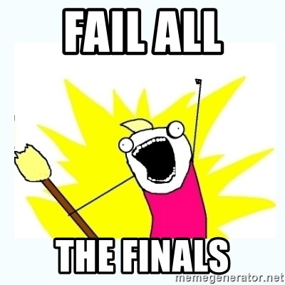 All the things - fail all the finals