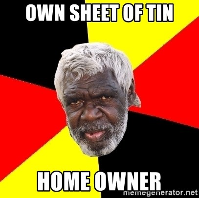 Abo - own sheet of tin home owner