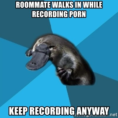 Podfic Platypus - roommate walks in while recording porn keep recording anyway